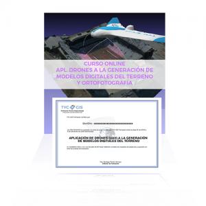 CURSO DE APLICACIÓN DE DRONES (UAV) A LA GENERACIÓN DE MODELOS DIGITALES DEL TERRENO, TOPOGRAFÍA Y ORTOFOTOGRAFÍA diploma