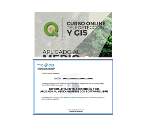CURSO DE ESPECIALISTA EN TELEDETECCIÓN Y GIS APLICADO AL MEDIO AMBIENTE CON SOFTWARE LIBRE diploma