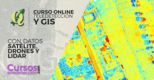Curso online de teledeteccion y gis con datos satelitales drones u lidar