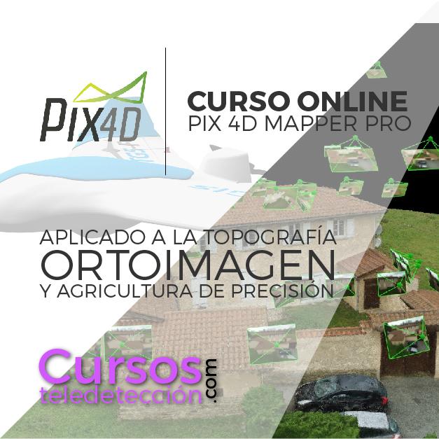 Curso Online Pix 4d ortoimagen y teledeteccion