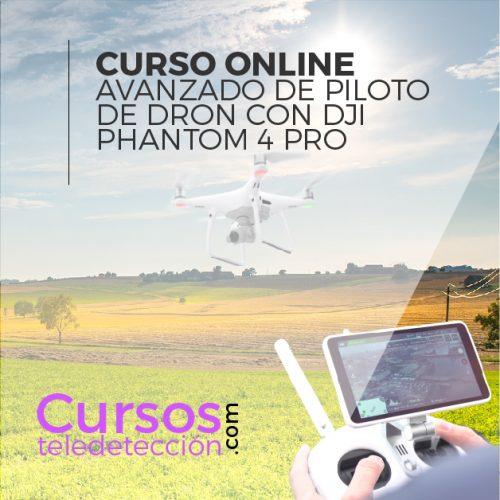 Curso Avanzado Online de Piloto de drones avanzado phantom 4 pro