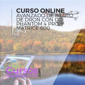 Curso Avanzado Online de Piloto de drones avanzado phantom 4 pro matrice