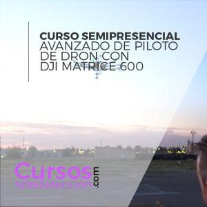 Curso Online piloto de dron DJi Matrice 600-24
