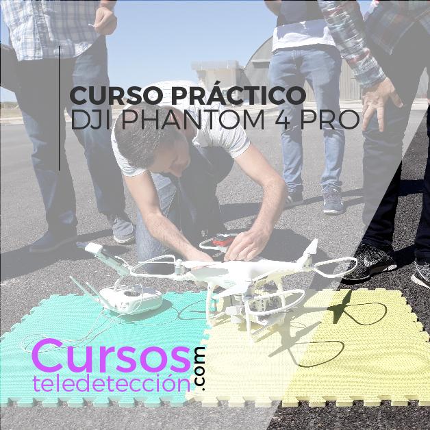 Curso Practico piloto de dron Phantom 4 pro