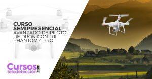 Curso Semipresencial Piloto de Dron DJi pahntom pro
