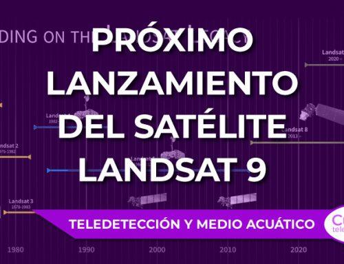 Próximo lanzamiento del satélite Landsat 9