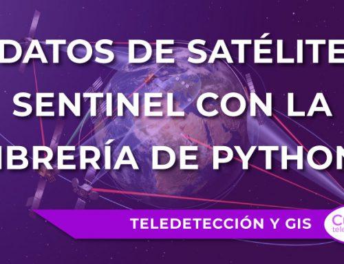 """Accediendo a datos de satélite Sentinel con la librería de Python """"Sentinelsat"""""""