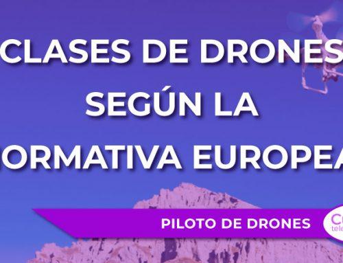 Nuevas clases de UAS (drones) según la nueva normativa europea